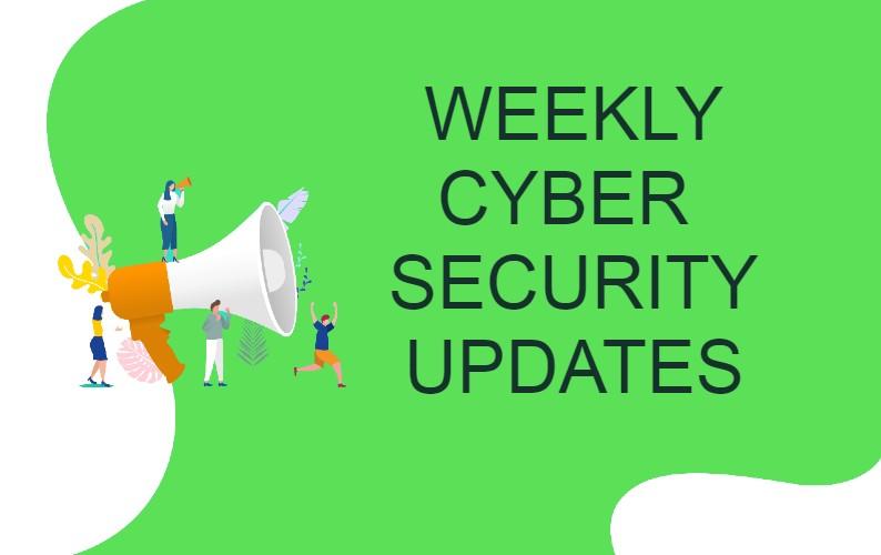 Cyber Security News Update – Week 5 of 2021