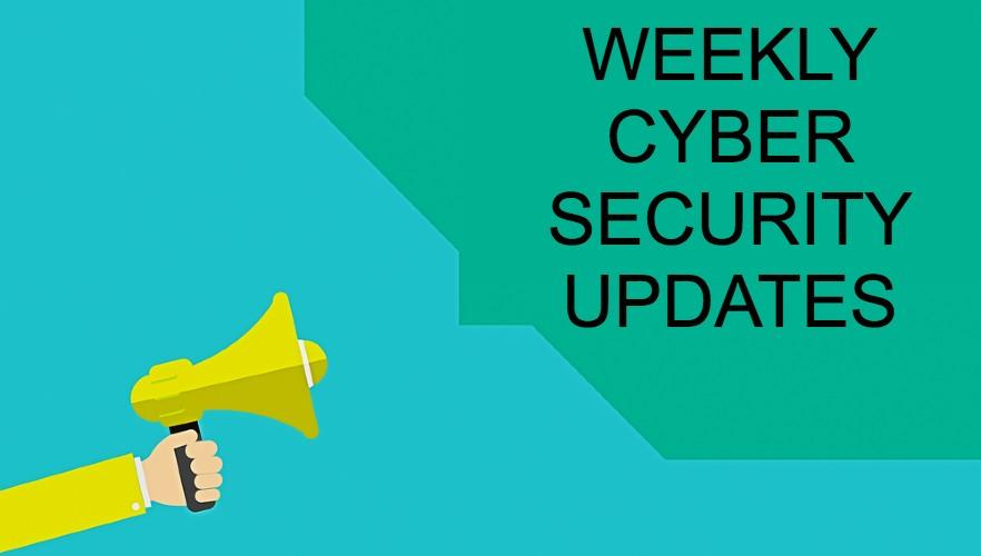 Cyber Security News Update – Week 7 of 2021