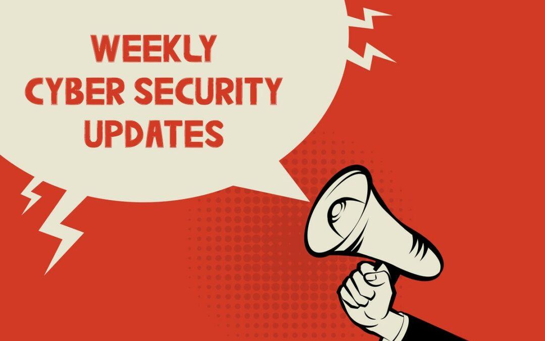Cyber Security News Update – Week 14 of 2021