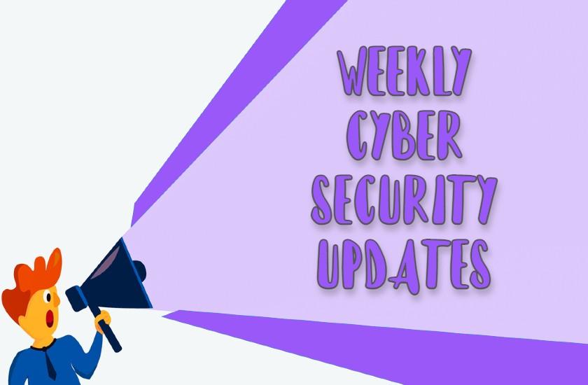 Cyber Security News Update – Week 31 of 2021
